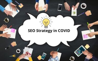 SEO Strategy in Covid-19 : Adapt it Right Now